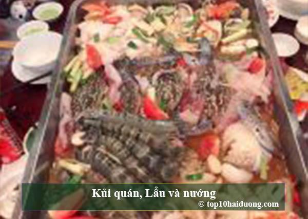 Kui quan ,Lau và nướng